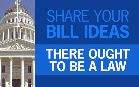 Share Your Bill Ideas - There Ought to Be a Law Graphic
